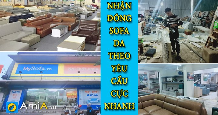 nhận làm sofa da theo yêu cầu giá rẻ như hàng có sẵn